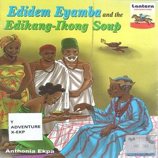 EDDIDEM EYAMBA & THE EDIKANG - IKONG SOUP
