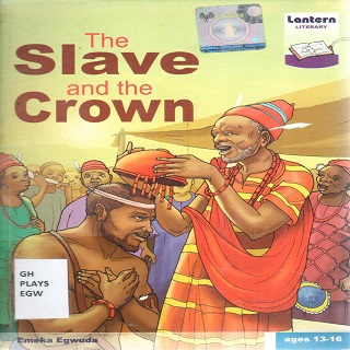 THE SLAVE AND THE CROWN