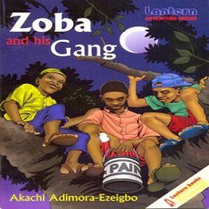 ZOBA & HIS GANG