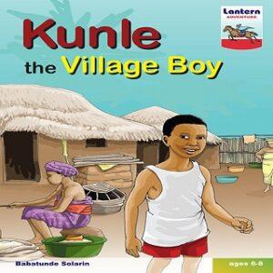 KUNLE THE VILAGE BOY